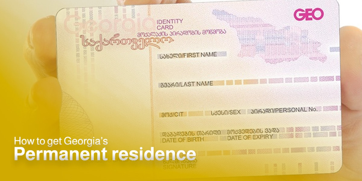 How to get Georgia's permanent residence permit by investment